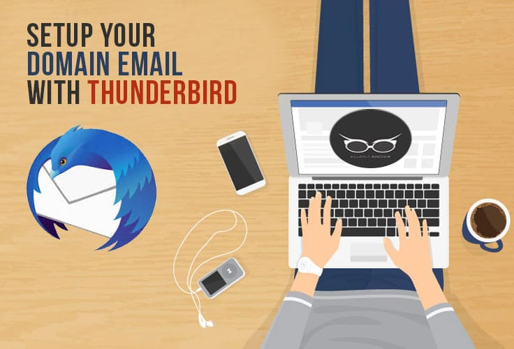 Setup Domain Email Using Thunderbird